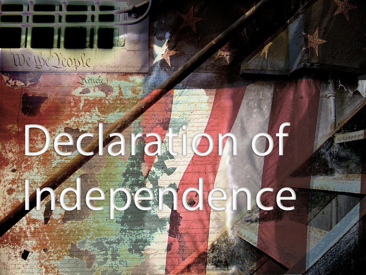 Declaration of Independence - Independence Day - July 4th