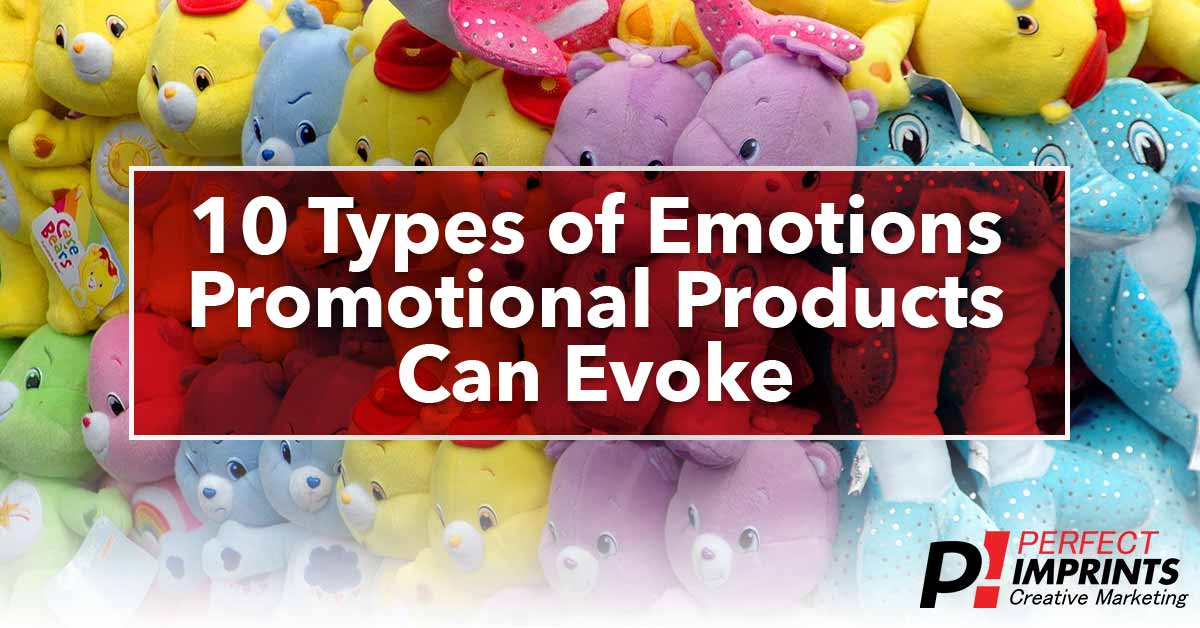 10 Emotions Promotional Products Can Evoke