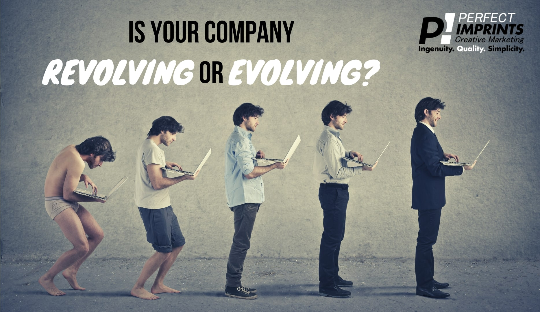Is Your Company Revolving or Evolving?
