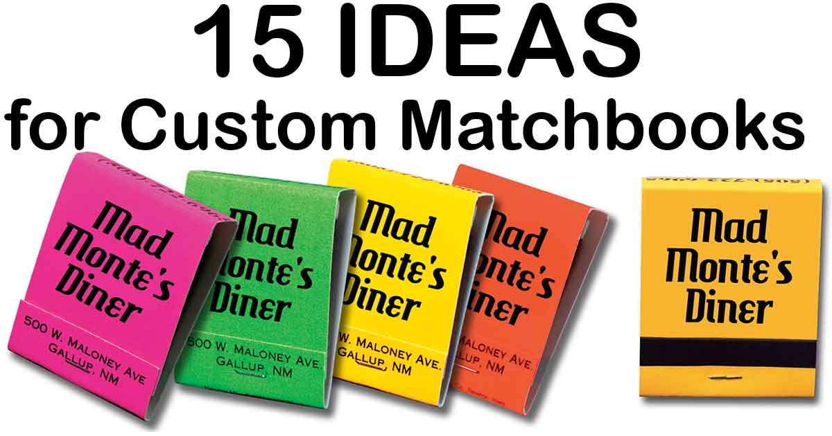 15 Ideas how to use Custom Matchbooks to boost your business