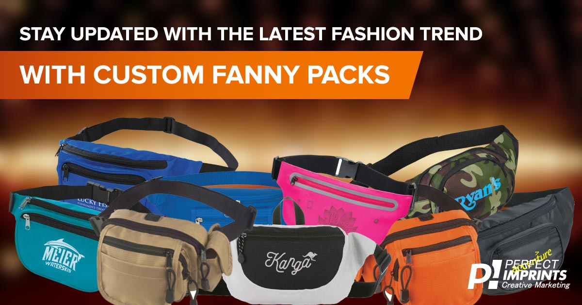 Stay Updated with the Latest Fashion Trend with Custom Fanny Packs