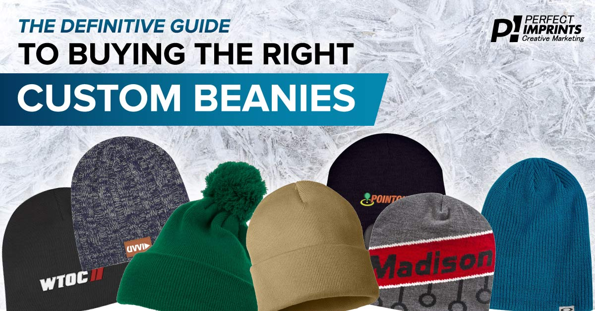 Definitive Guide to Buying Custom Beanies