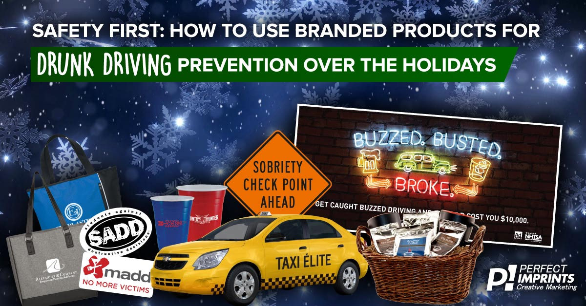 Safety First: How to Use Branded Products for Drunk Driving Prevention Over the Holidays