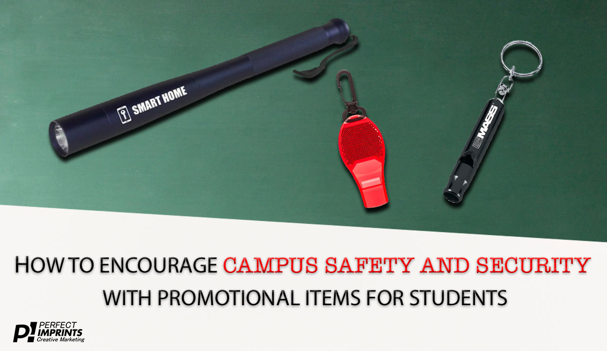 How to Encourage Campus Safety and Security With Promotional Items For Students