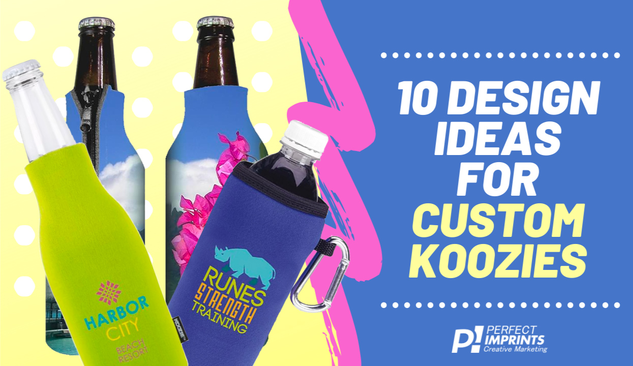 10 Design Ideas for Custom Koozies