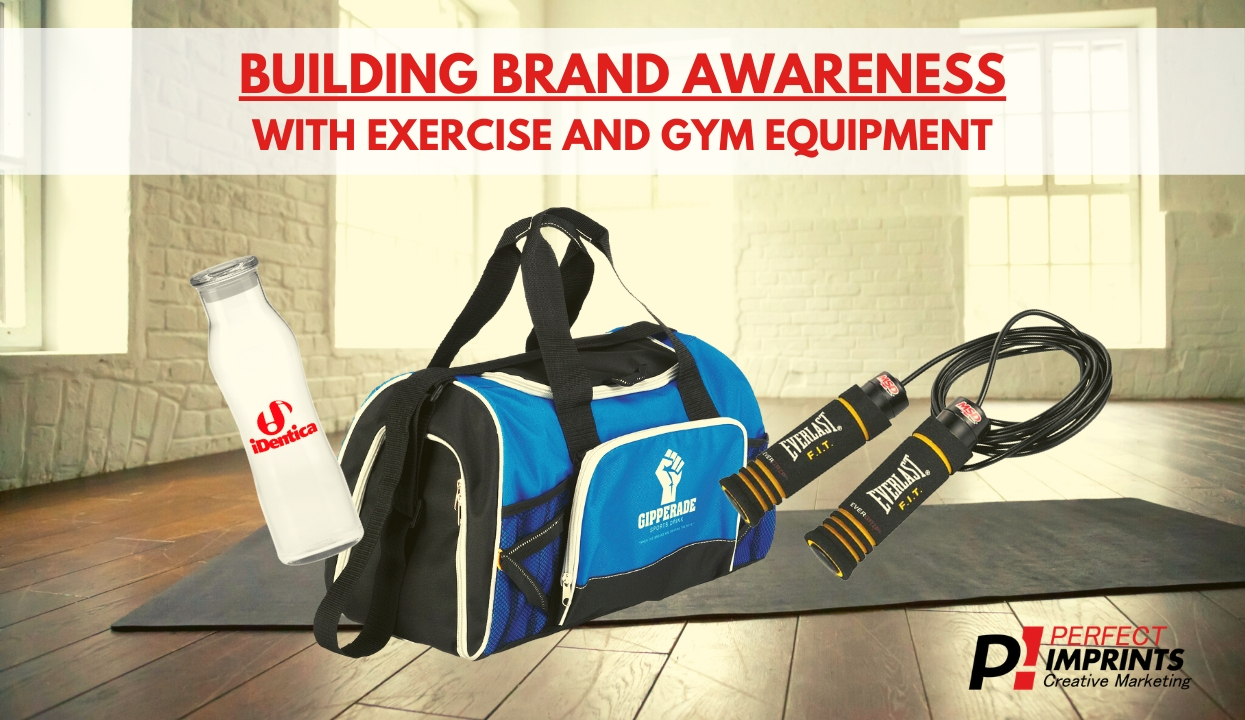 Building Brand Awareness with Exercise and Gym Equipment