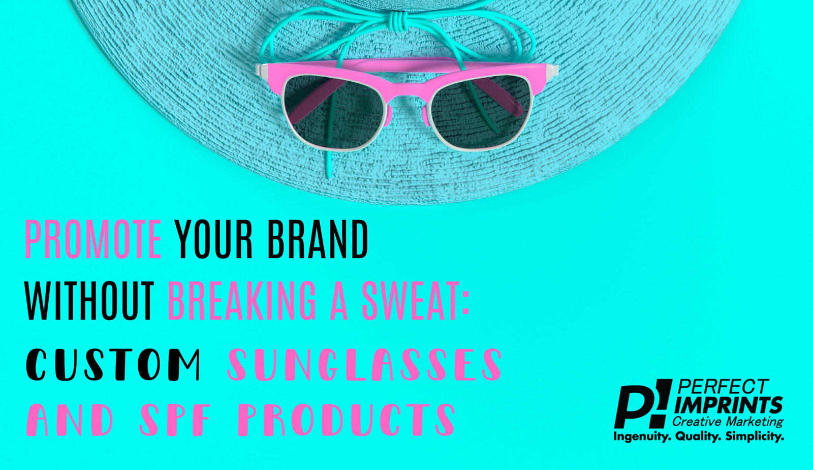 Custom Sunglasses and Promotional Sunscreen