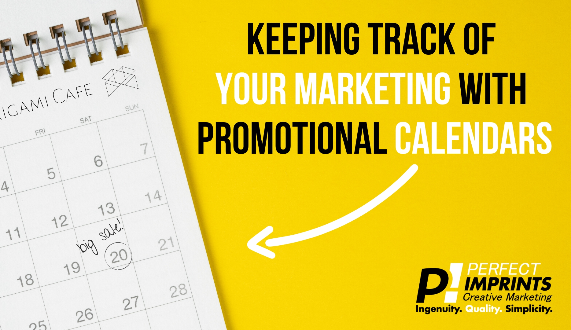 Keeping Track of Your Marketing with Promotional Calendars