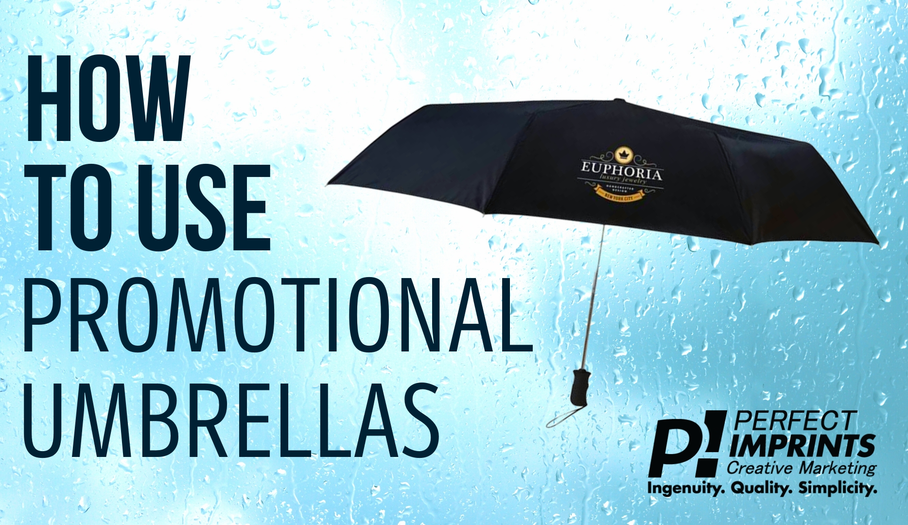 How To Use Promotional Umbrellas