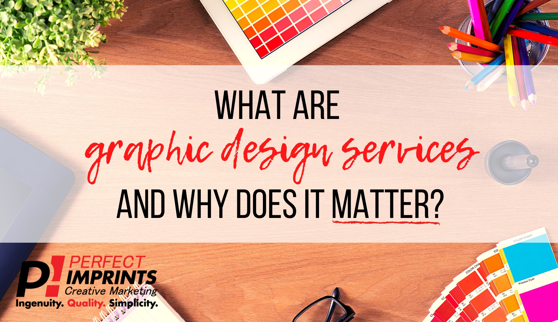 What Are Graphic Design Services And Why Does It Matter?