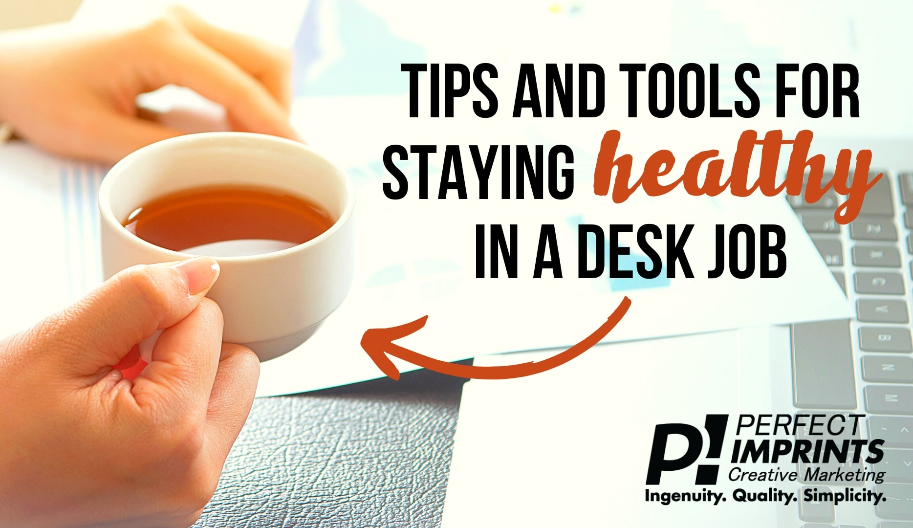 Tips and Tools for Staying Healthy at Work