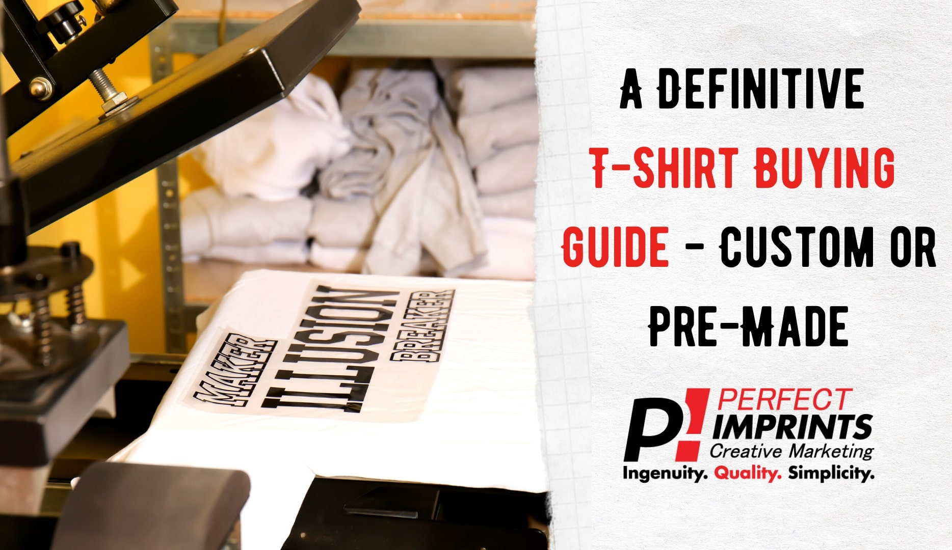 A Definitive T-Shirt Buying Guide – Custom or Pre-Made