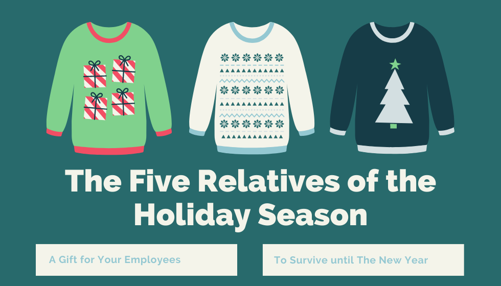 The Five Types of Relatives Your Employees Will Meet During the Holidays: And How to Utilize Holiday Promotional Marketing to Help Them Make it to the New Year!