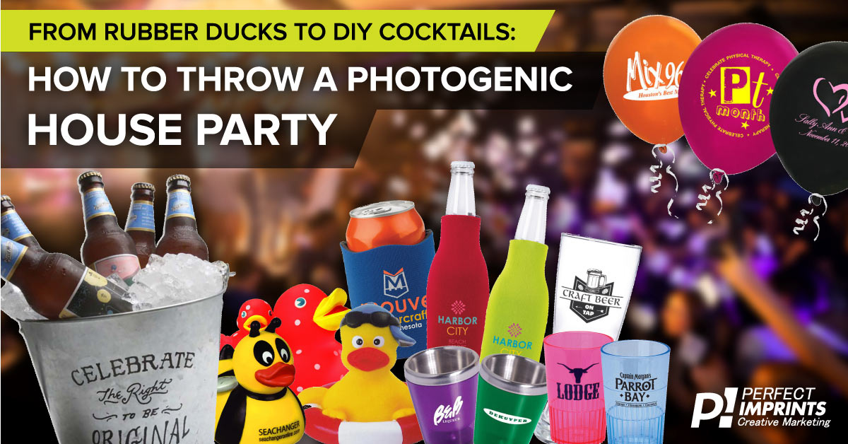 Promotional Items for a House Party