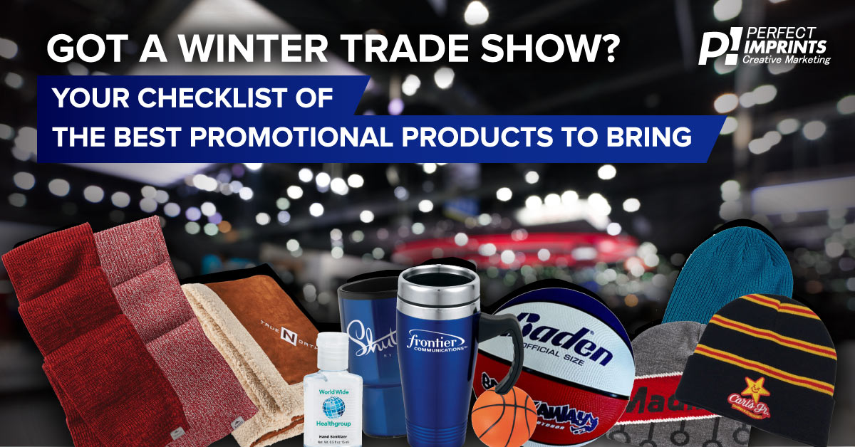 Promotional Products Ideas for Your Winter Trade Show